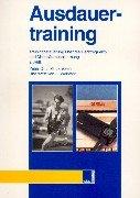 9783932753800: Ausdauertraining - Trainingssteuerung �ber die Herzfrequenz und Milchs�urebestimmung