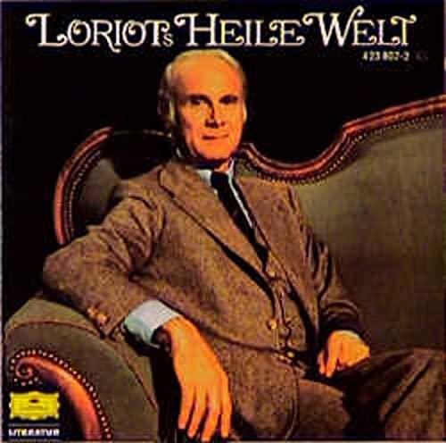 Loriots Heile Welt: Loriot