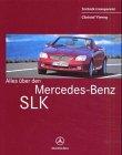 9783932786129: Alles über den Mercedes-Benz SLK