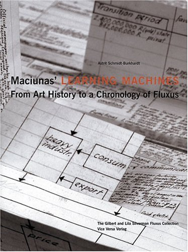 9783932809392: Maciunas' Learning Machines: From Art History To A Chronology Of Fluxus