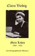 9783932838088: Clara Viebig - Mein Leben: Autobiographische Skizzen