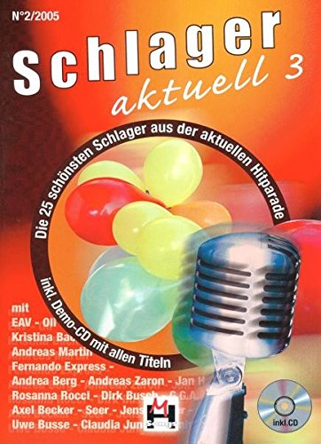 9783932839528: Schlager aktuell Band 3 (Inkl. Kennenlern-CD)