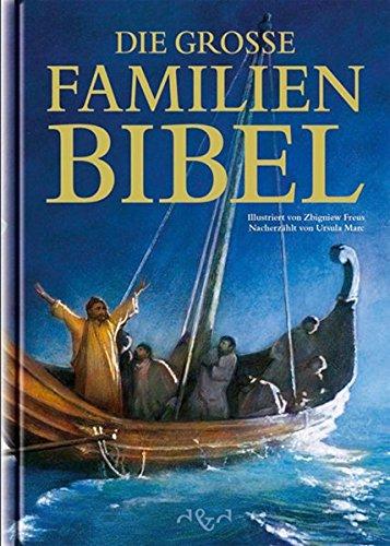Die grosse Familienbibel: Ursula Marc