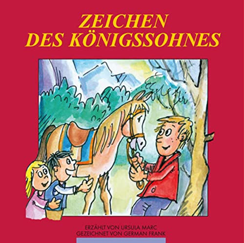 9783932842986: Zeichen des Königssohnes