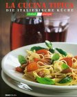 La Cucina tipica, Die italienische Küche: Strato;Hubschmid Cotugno