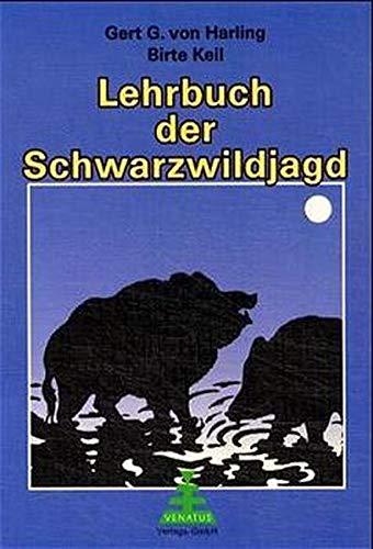 9783932848216: Lehrbuch der Schwarzwildjagd