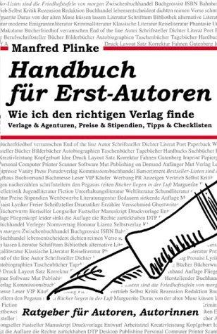 9783932909870: Handbuch für Erst- Autoren. Wie ich den richtigen Verlag finde