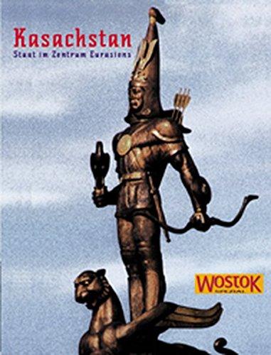 9783932916168: Kasachstan: Staat im Zentrum Eurasiens