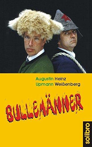 Bullemänner (Humoris Causa) - Upmann, Augustin