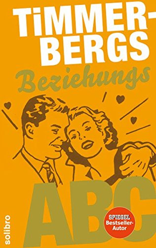 9783932927355: Timmerbergs Single-ABC / Timmerbergs Beziehungs-ABC