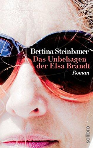 9783932927935: Das Unbehagen der Elsa Brandt