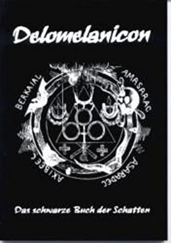 9783932928222: Delomelanicon.