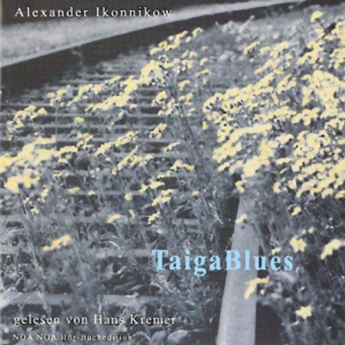 9783932929496: Taiga Blues