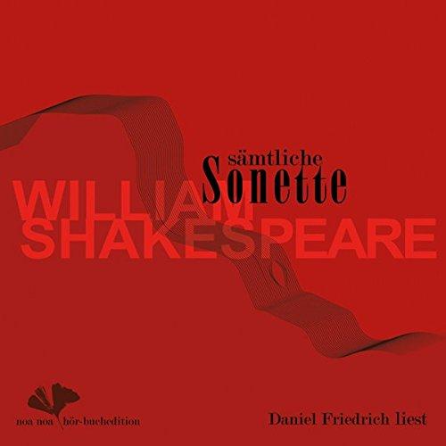 9783932929700: Sämtliche Sonette von William Shakespeare: Liebeslyrik in der Übertragung von Gottlob Regis