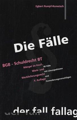 9783932944086: Die Fälle : BGB - Schuldrecht BT