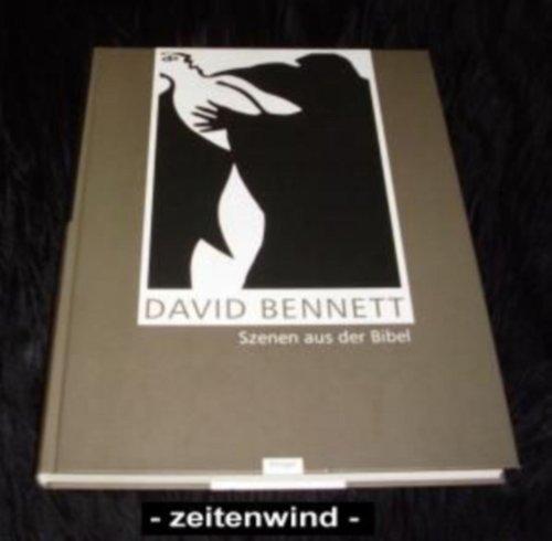 David Bennett: Szenen Aus Der Bibel: Bennett, David] Brunner, Alois (editor); Urban, Wolfgang (...