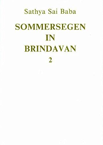 Sommersegen in Brindavan 2: Sathya Sai Baba