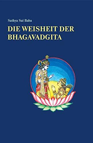 9783932957772: Die Weisheit der Bhagavadgita
