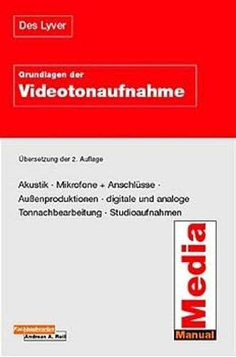 9783932972058: Grundlagen der Videotonaufnahme.