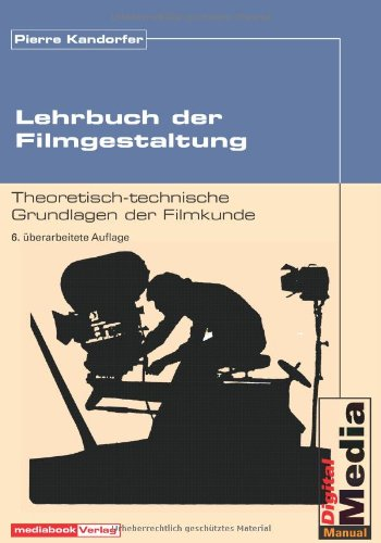 9783932972188: Lehrbuch der Filmgestaltung.