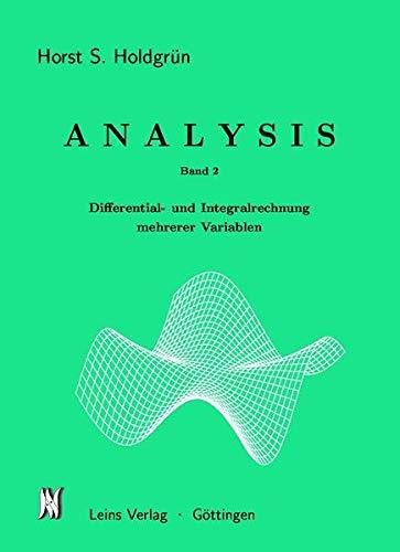 9783932975011: Analysis II: Differential- und Integralrechnung mehrerer Variablen