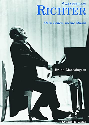 9783932976278: Swjatoslaw Richter: Mein Leben, meine Musik
