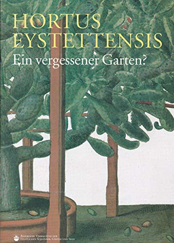 Hortus Eystettensis - Ein vergessener Garten?. Begleitheft