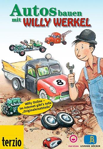 9783932992209: Willy Werkel - Autos bauen mit Willy Werkel