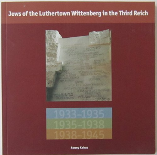 Jews of the Luthertown Wittenberg in the Third Reich (Exhibition): Kabus, Ronny