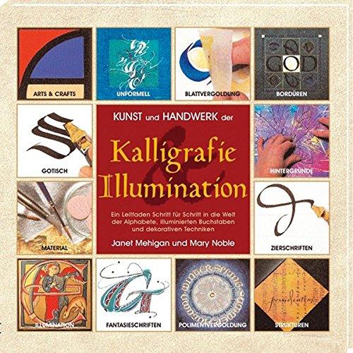 9783933033932: Kunst und Handwerk der Kalligrafie und Illumination