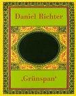 Daniel Richter: Grunspan (signed by artist with drawing of a face): Richter, Daniel and Julian ...