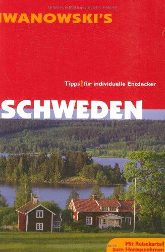 9783933041739: Schweden. Reisehandbuch: Ausführliche und fundierte Routenbeschreibungen, Sehenswürdigkeiten, Restaurants, Hotels, Alternative Unterkünfte, Museen, ... Historie, Natur, Geographie