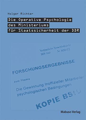 9783933050724: Die Operative Psychologie des Ministeriums für Staatssicherheit der DDR