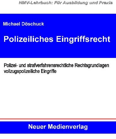 9783933051134: Polizeiliches Eingriffsrecht.