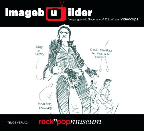 9783933060365: Imageb(u)ilder: Vergangenheit, Gegenwart und Zukunft des Videoclips