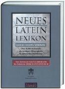 Neues Latein-Lexikon: Lexicon recentis latinitatis. Über 15.000
