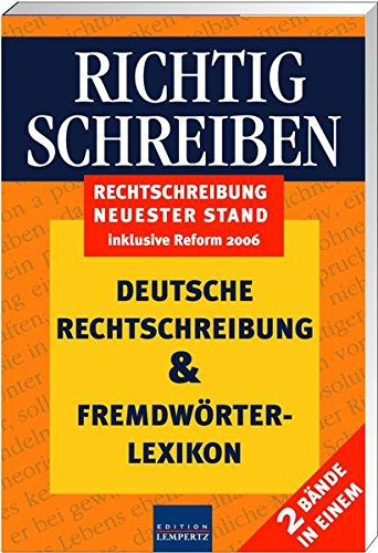9783933070715: Richtig schreiben: Deutsche Rechtschreibung & Fremdwörterlexikon