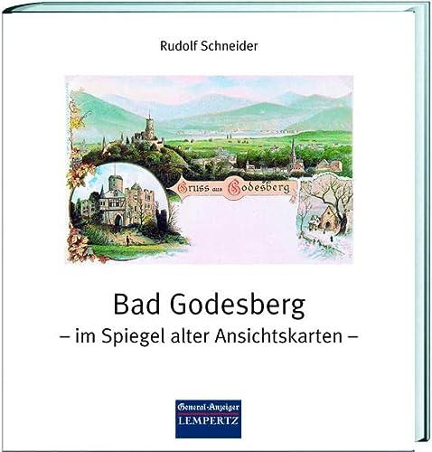 9783933070845: Bad Godesberg - im Spiegel alter Ansichtskarten