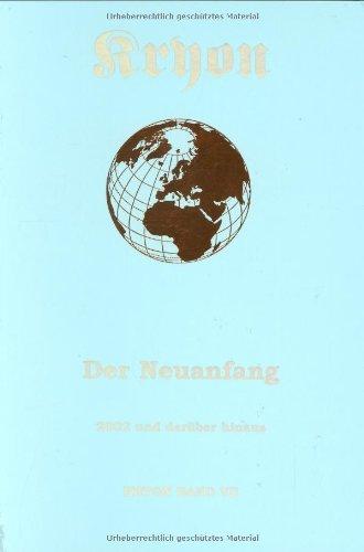 9783933075086: Kryon 7. Der Neuanfang.