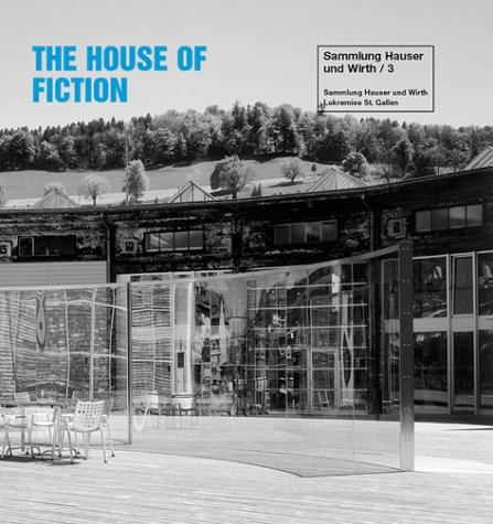 The House of Fiction;: editor Michaela Unterdorfer