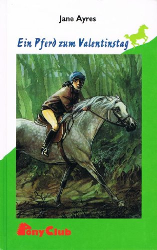 9783933099303: Ein Pferd zum Valentinstag