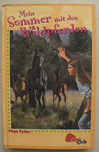 9783933099693: Mein Sommer mit den Wildpferden