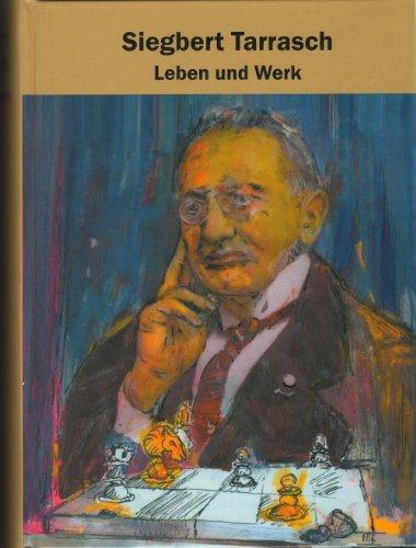 9783933105066: Siegbert Tarrasch - Leben und Werk: Biographie zum 70. Todestag