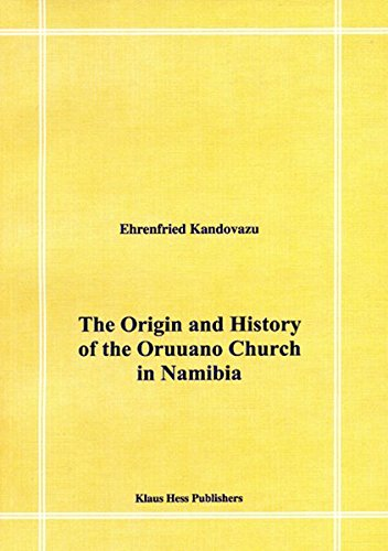9783933117410: The Origin and History of the Oruuano Church in Namibia