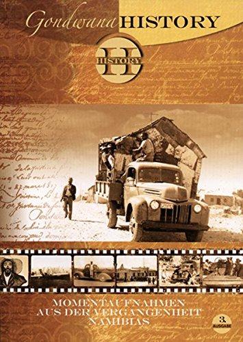 9783933117878: Gondwana History III: Momentaufnahmen aus der Vergangenheit Namibias