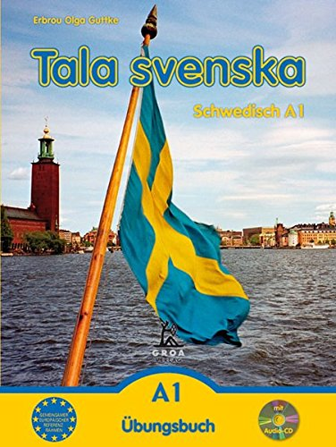 9783933119117: Tala svenska � Schwedisch A1. Übungsbuch mit CD
