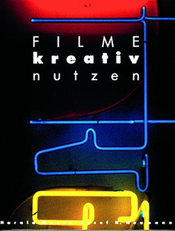 9783933131140: Filme kreativ nutzen