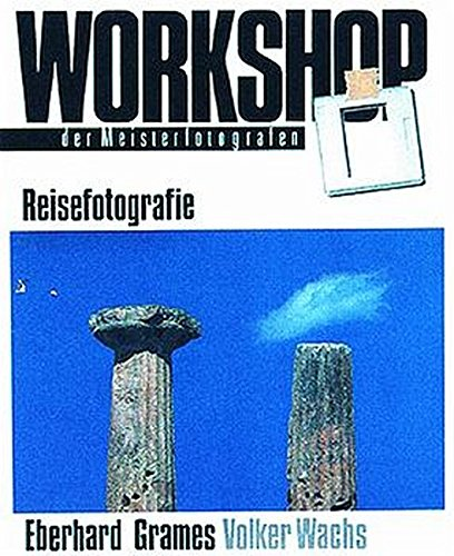 9783933131461: Workshop Reisefotografie Verlag Photografie