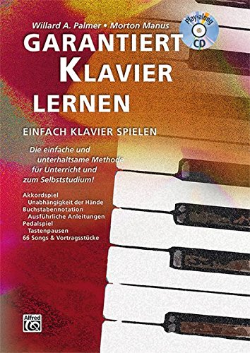 9783933136626: Garantiert Klavier lernen: Die einfache und unterhaltsame Methode fu..r Unterricht und zum Selbststudium! Mit CD!