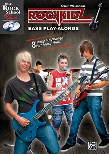 9783933136800: Rockkidz Bass Play-alongs: Acht fetzige Rocksongs zum Mitspielen! Bass